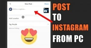 Upload & Post On Instagram From PC