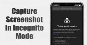 How to Capture Screenshots in Chrome Incognito Mode On Android