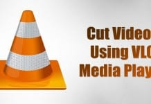 Cut Videos Using VLC Media Player in Windows 10