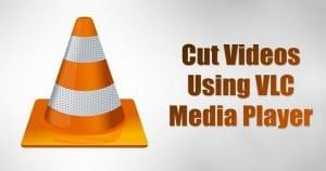 Cut Videos Using VLC Media Player in Windows 10