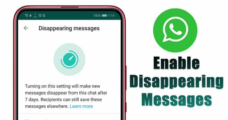 How to Enable & Use Disappearing Messages On WhatsApp