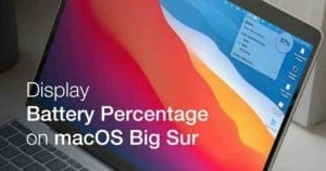 How to Show Hide Battery Percentage on macOS Big Sur