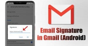 How to Add an Email Signature in Gmail for Android