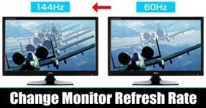 How to Change Monitor Refresh Rate in Windows 10 PC