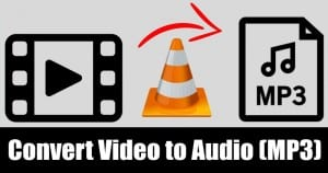 How to Convert Video to Audio (MP3) using VLC Media Player