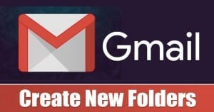 How to Create New Folders (Labels) in Gmail to Organize your Emails