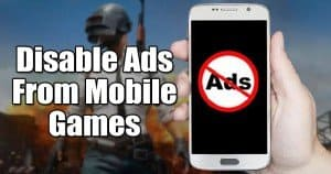 How To Disable Ads in Mobile Games On Android