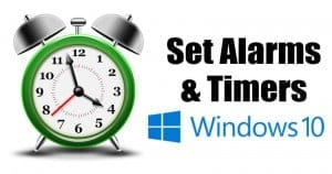 How to Set Alarms & Timers in Windows 10 PC