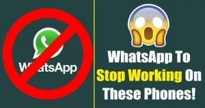 WhatsApp will Stop working on these Smartphones from Jan 1, 2021