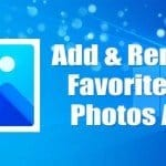 How to Add & Remove Favorites in Photos App On Windows 10