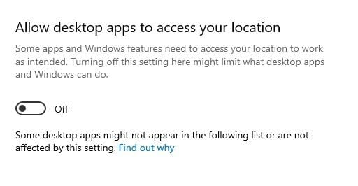 turn off the toggle for 'Allow desktop apps to access your location'