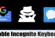 How to Enable Incognito Keyboard On Signal Private Messenger