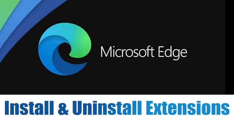 How to Install & Uninstall Extensions in Microsoft Edge Browser