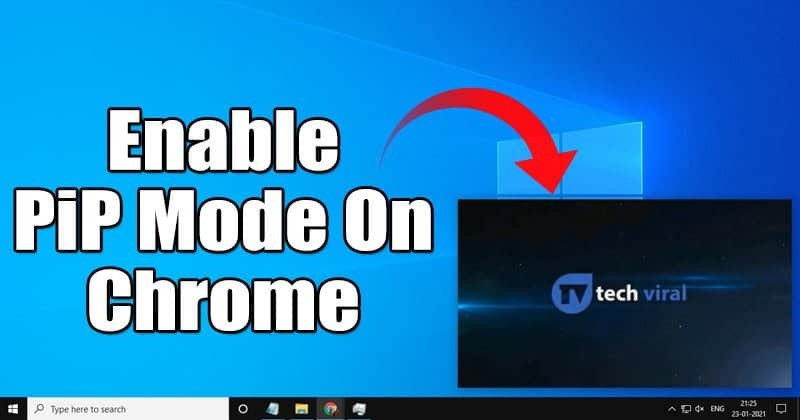 How to Enable Picture-in-Picture Mode On Google Chrome