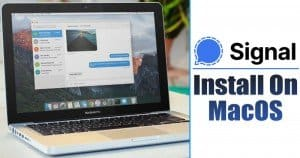 How to Run Signal Private Messenger On MAC