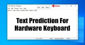 How to Enable Text Prediction for Hardware Keyboard on Windows 10