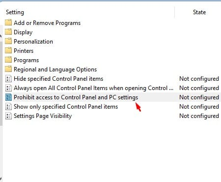 double click on the 'Prohibit access to Control Panel and PC Settings'