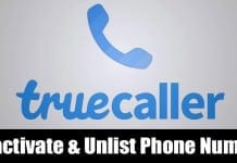 How to Deactivate TrueCaller Account & Unlist Your Phone Number