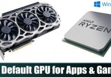 How to Set Default GPU for Apps & Games On Windows 10