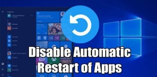 How to Disable Automatic Restart of Apps After Sign-In On Windows 10