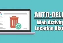 How to Make Google Auto-Delete your Web Activity & Location History