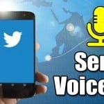How to Send Voice Messages in Twitter (Android & iOS)