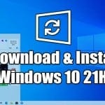 Windows 10 21H1 Update is Out! Here's how to Download & Install