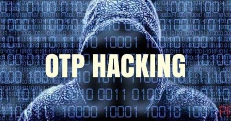 OTP is No More Safe: Here's How Hackers May Steal your Data via SMS Attack