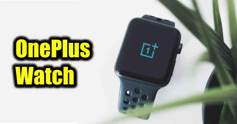 OnePlus Watch to Launch on 23 March along with OnePlus 9 Series