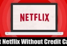How to Get a Netflix Subscription Without Credit Card