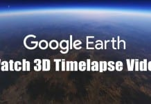 How to Watch Timelapse in Google Earth (Desktop & Android)
