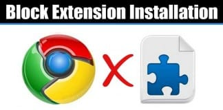 How to Block Extension Installation in Chrome Browser
