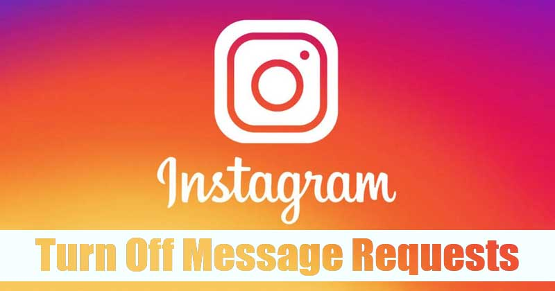 How to Turn Off Message Requests On Instagram