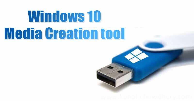 How to Use Windows 10 Media Creation tool