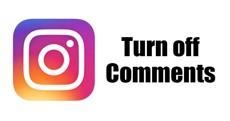 How to Turn Off Comments on Instagram Posts