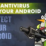 Best Antivirus For Your Android