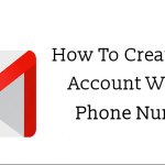 How to Create Gmail Without Phone Number