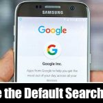 How to Change the Default Search Engine on Android