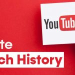 How to Delete YouTube Watch History on PC/Mobile