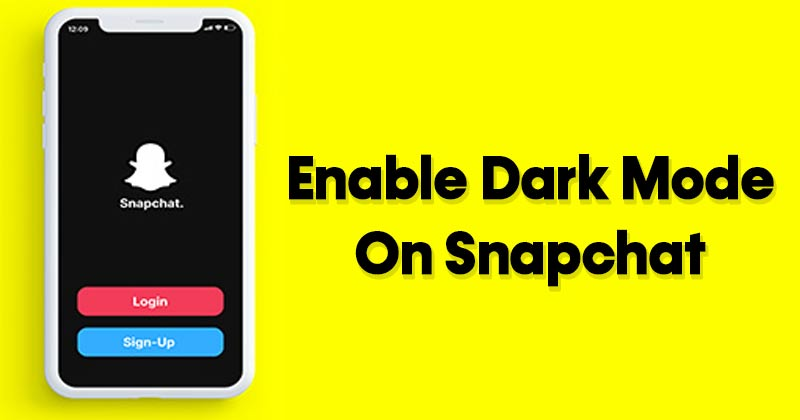 How to Enable Dark Mode on Snapchat for Android/iPhone