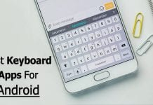10 Best Keyboard Apps For Your Android Smartphone