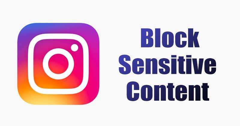 How to Block Sensitive Content On InstagramApp