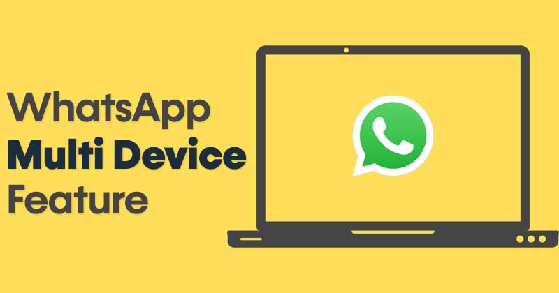 How to Use The Multi-Device Feature of WhatsApp