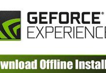 Download NVIDIA GeForce Experience Offline Installer