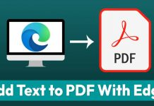 How to Add Text to PDF Files Using Microsoft Edge Browser