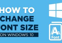How to Change the Font Size On Windows 10 PC