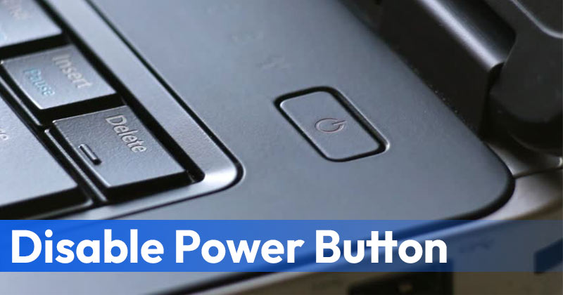 How to Disable PC's Power Button On Windows 10