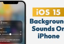 How to Enable Background Sounds On iPhone & iPad