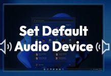 How to Set Default Audio Device on Windows 11