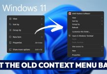 How to Get Back the Old Context Menu On Windows 11